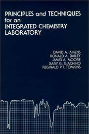 Principles and Techniques for an Integrated Chemistry Laboratory