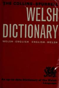 Welsh Dictionary : Welsh-English, Saesneg-Cymraeg