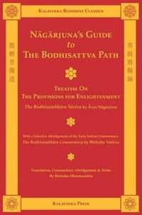 Nagarjuna's Guide to the Bodhisattva Path (Kalavinka Buddhist Classics)