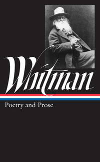 Walt Whitman Poetry and Prose (Library of America)