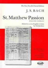 J.S. Bach: St. Matthew Passion (Vocal Score). Sheet Music for SATB, Piano Accompaniment