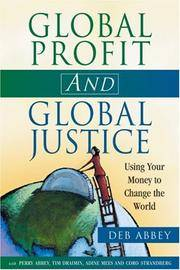 Global Profit and Global Justice: Using Your Mobey to Change the World