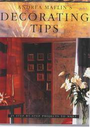 ANDREA MAFLIN'S DECORATING CRAFTS - 25 STEP-BY-STEP PROJECTS TO MAKE