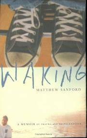 Waking: A Memoir of Trauma and Transcendence (SIGNED copy)