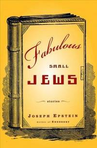 Fabulous Small Jews : Stories