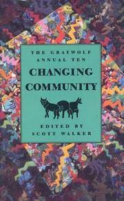 The Graywolf Annual Ten :  Changing Community