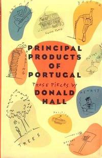 Principal Products of Portugal: Prose Pieces