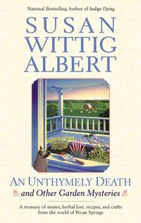 An Unthymely Death (China Bayles Mystery)
