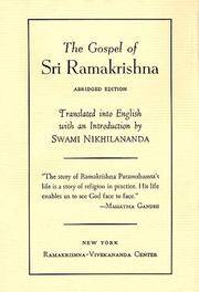 GOSPEL OF SRI RAMAKRISHNA: Abridged Version