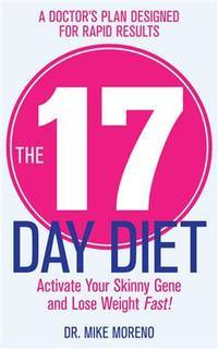 image of The 17 Day Diet Moreno, Dr Mike