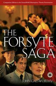 The Forsyte Saga (The Man of Property; In Chancery; To Let)