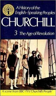 'A HISTORY OF THE ENGLISH-SPEAKING PEOPLES: THE AGE OF REVOLUTION., VOLUME THREE.'