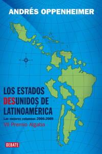 Estados Desunidos De Latinoamerica, Los