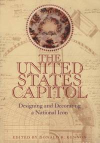 U S Capitol: Designing & Decorating A National Icon (Perspective On Art & Architect)