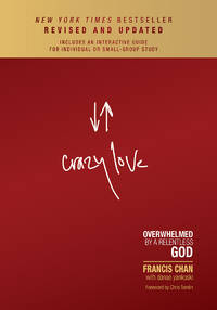 image of Crazy Love: Overwhelmed by a Relentless God