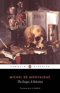 The Essays A Selection (Penguin Classics)