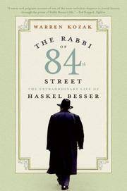 The Rabbi of 84th Street: The Extraordinary Life of Haskel Besser