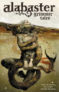 Alabaster Voume 2: Grimmer Tales
