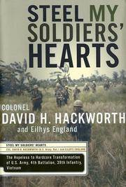 Steel My Soldiers' Hearts: The Hopeless to Hardcore Transformation of the U.S. Army, 4th...