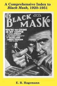 A COMPREHENSIVE INDEX TO BLACK MASK 1920-1951