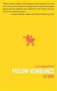 Yellow Vengeance: A Calli Barnow mystery (Calli Barnow mysteries)