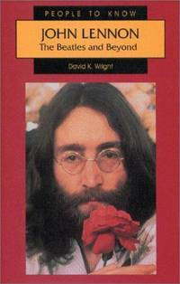 John Lennon: The Beatles and Beyond (People to Know)