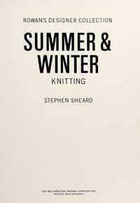 Rowan's Designer Collection : Summer & Winter Knitting
