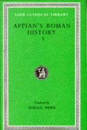 Appian's Roman History I: Books 1-8.1 (Loeb Classical Library 2)