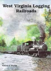 West Virginia Logging Railroads