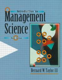 Introduction to Management Science (6th Edition)