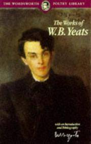 image of Works of W. B. Yeats (Wordsworth Poetry Library)
