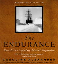 image of The Endurance : Shackleton's Legendary Antarctic Expedition