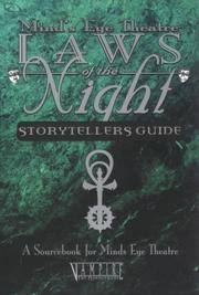 Laws of The Night Vampire Storyteller Guide: A Sourcebook for Mind's Eye Theatre (Vampire The...