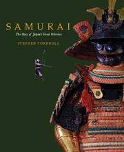 Samurai: The Story of Japan's Great Warriors by Stephen Turnbull - Hardcover - from S. Bernstein & Co.  and Biblio.com
