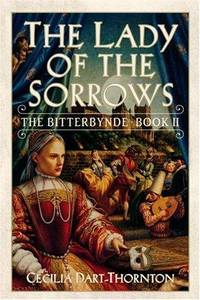 The Lady of the Sorrows: The Bitterbynde Book II