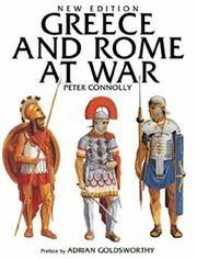 Greece and Rome at War by  Peter Connolly - Hardcover - 1998 - from Browse Awhile Books and Biblio.com