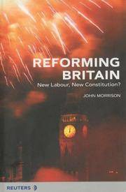Reforming Britain: New Labour, New Constitution?