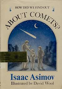 HOW DID WE FIND OUT ABOUT COMETS by ISAAC ASIMOV - Hardcover - from Montclair Book Center and Biblio.com