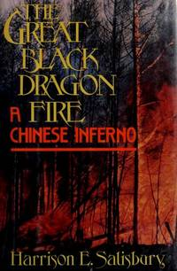 THE GREAT BLACK DRAGON FIRE. A Chinese Inferno.