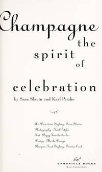 Champagne: The Spirit of Celebration
