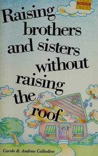 Raising Brothers and Sisters Without Raising the Roof.