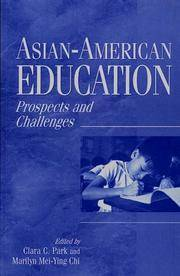 Asian-American Education : Prospects and Challenges by  Clara C Park - Paperback - from Better World Books  (SKU: 18549824-6)
