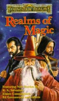 Realms of Magic (Forgotten Realms Anthology) by  Elaine Cunningham R.A. Salvatore - Paperback - December 1995 - from The Book Nook and Biblio.com