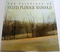 THE PAINTINGS OF SYLVIA PLIMACK MANGOLD