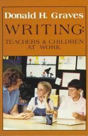 Writing: Teachers & Children at Work