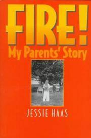 Fire!: My Parents' Story
