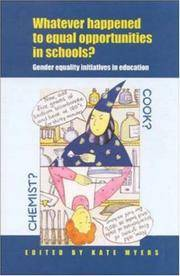 Whatever Happened to Equal Opportunities in Schools? Gender Equality Initiatives in Education