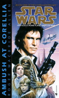 Ambush at Corellia (Star Wars, The Corellian Trilogy #1) (Book 1) by Roger Macbride Allen - Paperback - First Edition - 1995-02-02 - from TerBooks (SKU: 110219021)