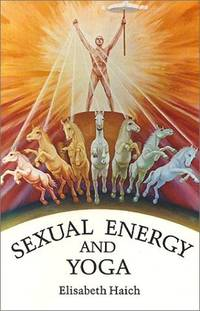 Sexual Energy and Yoga (English and German Edition)