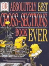Absolutely Best Cross-Sections Book Ever